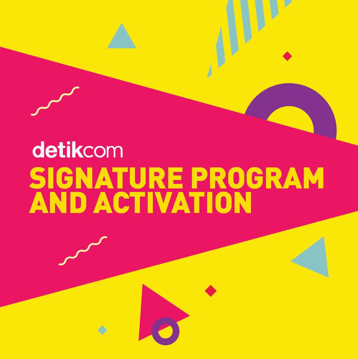 Singnature Program & Activation